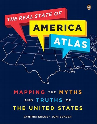 The Real State of America Atlas By Seager, Joni/ Enloe, Cynthia H.