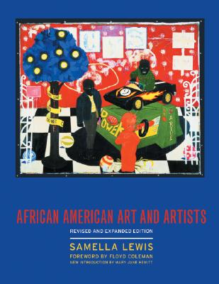 African American Art and Artists By Lewis, Samella S./ Coleman, Floyd (FRW)/ Hewitt, Mary Jane