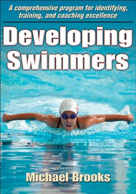 Developing Swimmers By Brooks, Michael