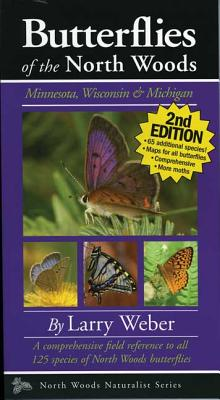 Butterflies of the North Woods By Weber, Larry
