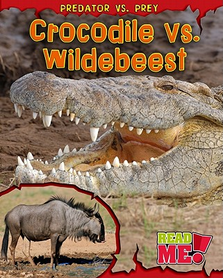 Crocodile Vs. Wildebeest By Meinking, Mary